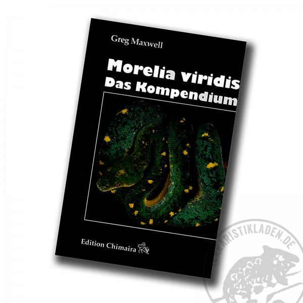 Morelia viridis Das Kompendium von Greg Maxwell