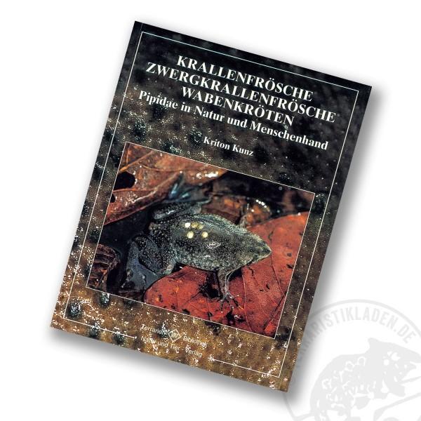 Krallenfrösche, Zwergkrallenfrösche, Wabenkröten - Pipidae in Natur und Menschenhand - Natur und Tie